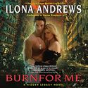 Burn For Me Audiobook by Ilona Andrews