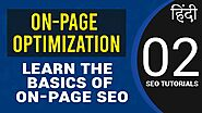 What is On-Page Optimization | Basics of On-Page SEO in Hindi | Tutorial for Beginners