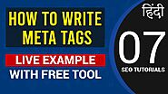 How To Write Meta Tags for SEO? Live Example with Free Online Tool | Rank Website on Google