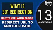 What is 301 Redirection? How to Use, When to Use? Redirect URL to Another Page
