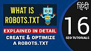 What is Robots.txt? | How to Create & Optimize Robots.txt File?