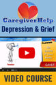 "Caregiver Help: Depression and Grief "" PDResources"