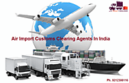 Air Import Custom Clearing Agents in India | Ace Freight Forwarder