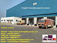 Freight Forwarding Agent in Cuttack | Ace Freight Forwarder