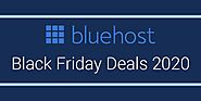 Bluehost Black Friday Deals 2020 : Exclusive Up to 75% Off {Verified}