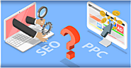 SEO or PPC which one is the best?: rhsofttech — LiveJournal