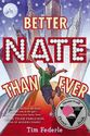 http://www.goodreads.com/book/show/13414183-better-nate-than-ever