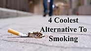 4 Coolest Alternative To Smoking by Vigour RV - Issuu