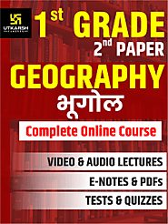 RPSC 1st Grade Teacher SET 2 – Geography Online Course UpTo 50% OFF