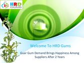 Guar Gum Demand Brings Happiness Among Suppliers After 2 Years