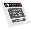 Headline Hacks: A Cheat Sheet for Writing Viral Blog Posts | Headline Hacks