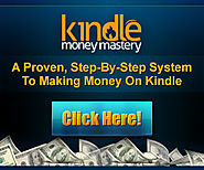 K Money Mastery - A Proven, Step-By-Step System To Making Money On Kindle