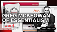 Podcast #94 With Greg Mckeowan Of Essentialism