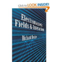Electromagnetic Fields and Interactions, by Richard Becker