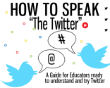 "How To Speak ""The Twitter""...an educators guide by carriebaughcum"