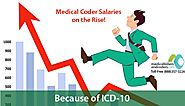 Will ICD-10 have Medical Coder Salaries Rise?