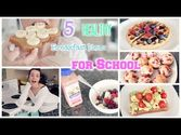 5 Easy Breakfast Recipes for School!