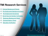 Employee Background Check, Criminal Background Checks | tmiresearchservices.com