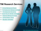 Pre Employment Screening, Criminal History Check | tmiresearchservices.com