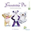 Friendship Pie (EN, DE, FR, TR)