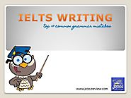 Top 10 IELTS Writing Common Grammar Mistakes