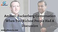 Ambani- Zuckerberg Conversation: When Two Richest People Had A Discussion