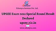 UPSEE Exam 2021 Special Round Result Declared