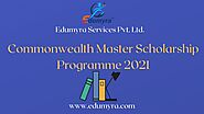 Commonwealth Master Scholarship Programme 2021 Details Here