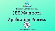 JEE Main 2021: Application Process/ Form