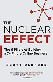 The Nuclear Effect: The 6 Pillars of Building a 7+ Figure Online Business- Buy Online in Saudi Arabia at saudi.desert...
