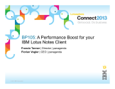 BP105: A Performance Boost for your IBM Lotus Notes Cl...