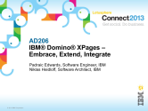 AD206: IBM Domino XPages – Embrace, Extend, Integrate