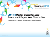 JMP402: Master Class - Managed beans and XPages - Your Time Is Now