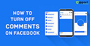 Learn How to Turn off Comments on Facebook Permanently