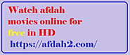 Watch afdah movies online for free in HD