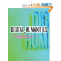 Digital_Humanities: Anne Burdick, Johanna Drucker, Peter Lunenfeld, Todd Presner, Jeffrey Schnapp: 9780262018470: Ama...