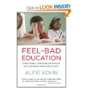 Feel-Bad Education: And Other Contrarian Essays on Children and Schooling: Alfie Kohn: 9780807001400: Amazon.com: Books