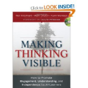 Making Thinking Visible: How to Promote Engagement, Understanding, and Independence for All Learners: Ron Ritchhart, ...