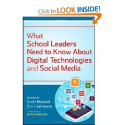 What School Leaders Need to Know About Digital Technologies and Social Media: Scott McLeod, Chris Lehmann: 9781118022...
