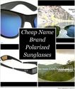 Cheap Name Brand Polarized Sunglasses For Men