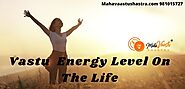 Vastu Energy Level On The Life