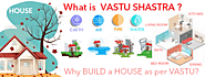 What is vastu shastra? | Vastu