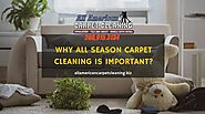 Know Why All Season Carpet Cleaning is Important in Stockton CA