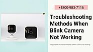 Blink Camera Not Working 1-8009837116 Blink Home Security Cameras Experts -Call Now