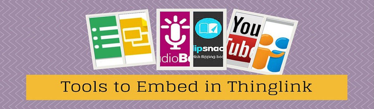 Headline for Tools to Embed in Thinglink