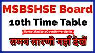 Website at https://karnatakastateopenuniversity.in/msbshse-10th-time-table.html