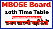 Website at https://karnatakastateopenuniversity.in/mbose-10th-time-table.html