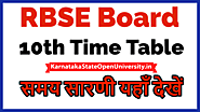Website at https://karnatakastateopenuniversity.in/rajasthan-board-10th-time-table.html