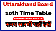 Uttarakhand Board 10th Time Table 2021- UK Board 10th Date Sheet 2021 ubse.uk.gov.in