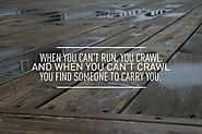 Someone to Carry You...